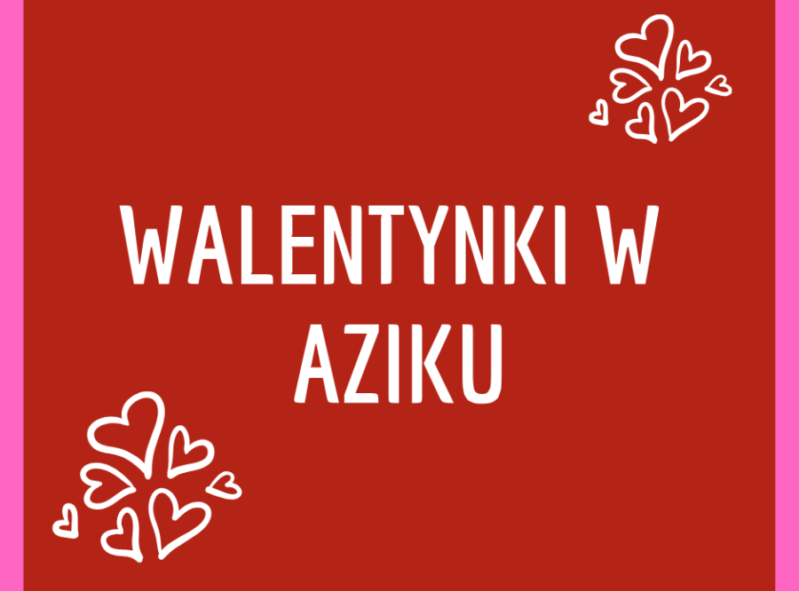 Świętujcie z nami WALENTYNKI!