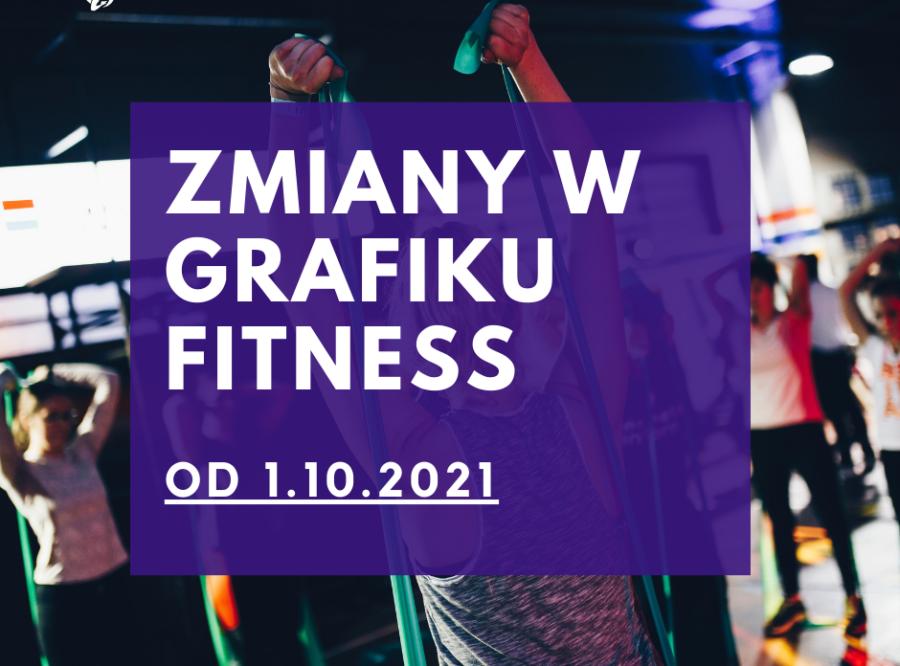 NOWY GRAFIK FITNESS OD 1.10.21!
